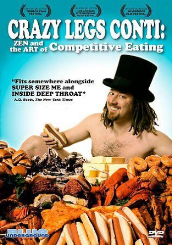 Crazy Legs Conti - Zen And The Art Of Competitive Eating