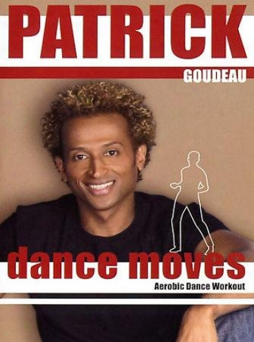 Dance Moves With Patrick Goudeau