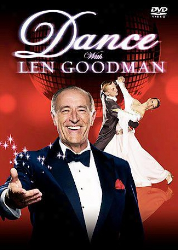 Step rhythmically With Len Goodman