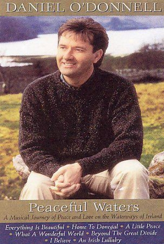 Daniel O'donnell - Peaceful Wayers