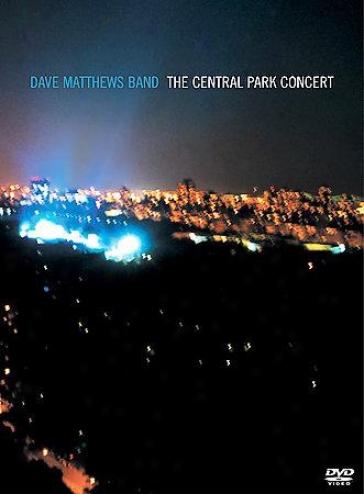 Dave Matthews Band - The Central Park Concert