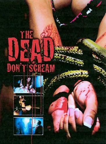 Dead Don't Scream