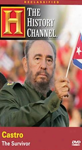 Declassified - Castro: The Survivor