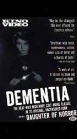 Dementia: Daughtsr Of Horror
