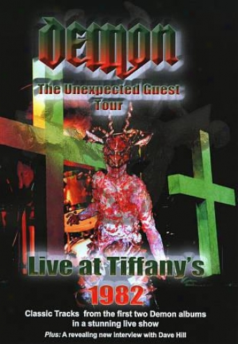 Demon - The Unexpected Guest Tour, Live At Tiffany's 1982