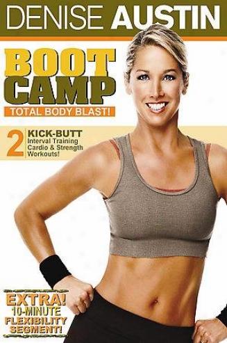 Denise Austin - Boot Camp Total Body Blast
