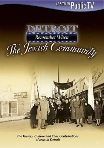 Detroit: Remembet When - The Jewish Community