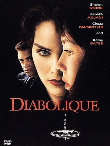 Diabolique/the Quick And The Dead