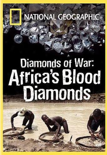 Diamonds Of War: Africa's Blood Diamond
