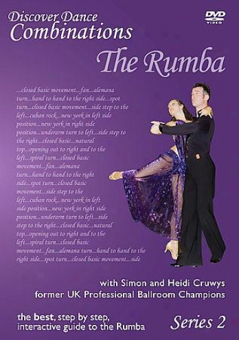 Discover DanceC ombinations - The Rumba Series 2