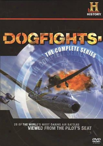 Dogfights: The Compllete Series