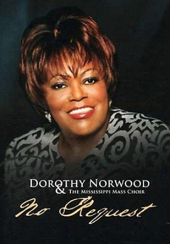 Dorothy Norwood And The Mississippi Mass Choir - No Request