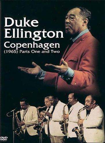 Duke Ellington - Copenhagen 1965: Parts 1 & 2