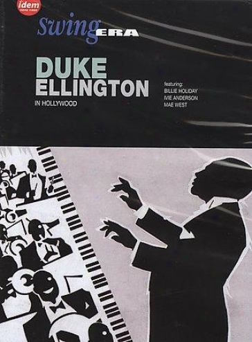 Duke Ellington - In Hollywood: Swing Era
