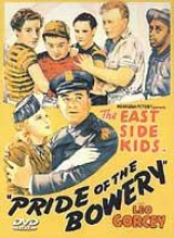 East Side Kids - Pride Of The Bowery