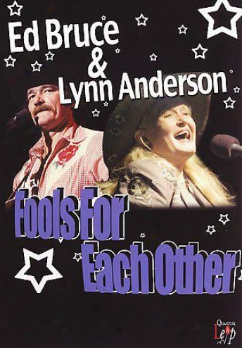 Ed Bruce And Lynn Anderson - Fools For Each Other