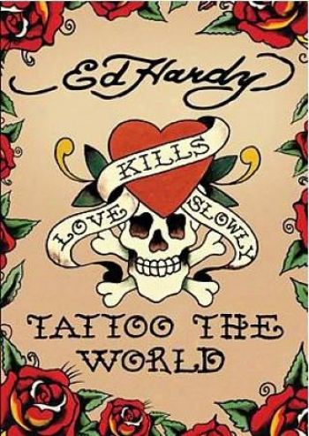 Ed Hardy: Tattoo The Earth