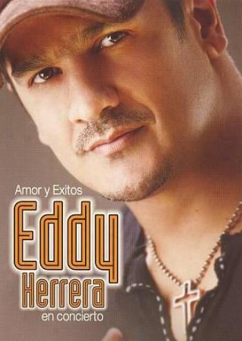 Eddy Herrera - Amor Y Exitos: Eddy Herrerra En Concertino