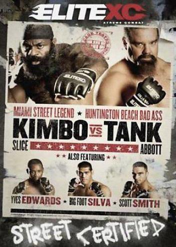 Elitexc - Kimbo Vs Tank: Cage Tried - Street Certified