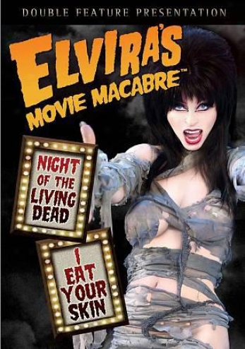 Elvira's Movie Macabre: Night Of The Benefice Dead/i Eat Your Skin