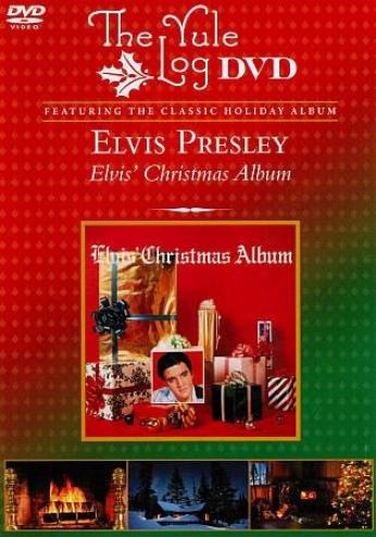 Elvis Presley: Elvis' Christmas Album - The Yule Log Album