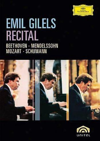 Emil Gilels - Recital