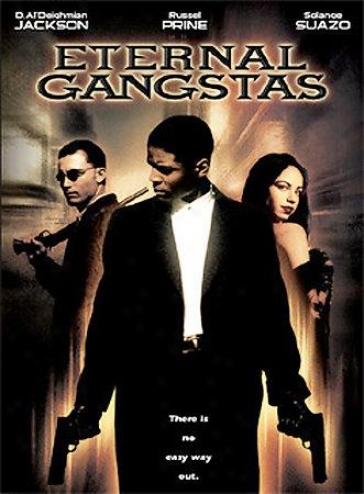 Eternal Gangstas