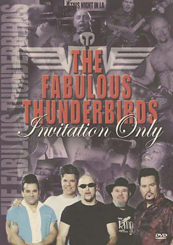 Fabulous Thunderbirds - Invitation Only