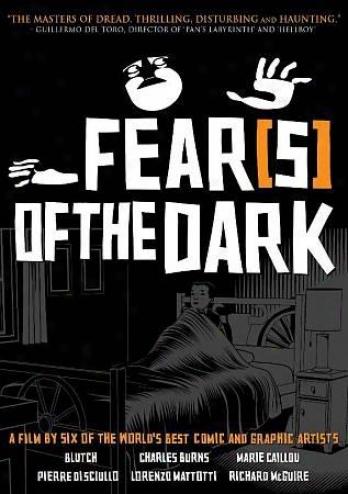 Fear(s) Of Tbe Dark