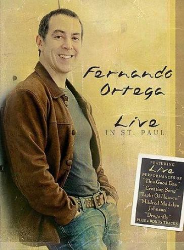 Fernando Ortega - Live In St. Paul