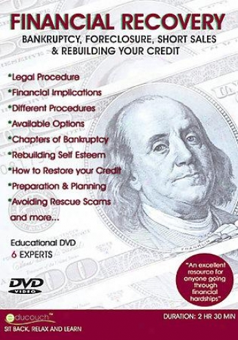 Financial Recovery - Bankruptcy, Foreclosure, Short Sales & Revuilding Your Cred