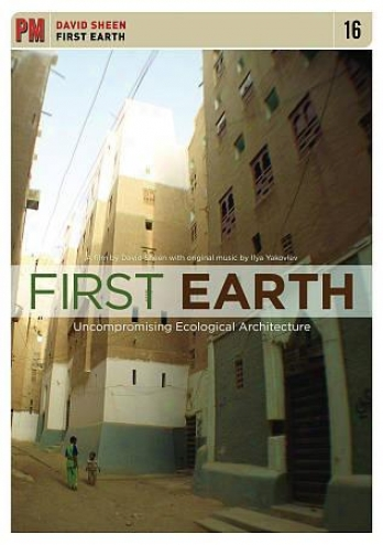 First Earth: Uncompromising Ecological Architecture