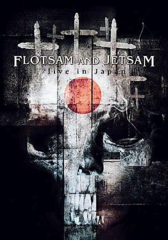 Flotsam And Jetsam - Live In Japan