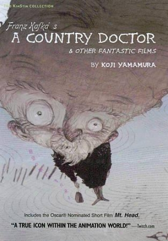 Franz Kafka's A Country Doctor & Other Imaginary Films