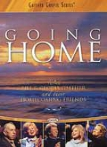 Gaither And Friends - Going Home