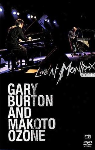 Gary Burton And Makota Ozone - Live At Montreux 2002