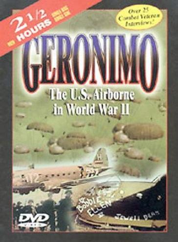 Geronimo: The U.s. Airborne In World War Ii