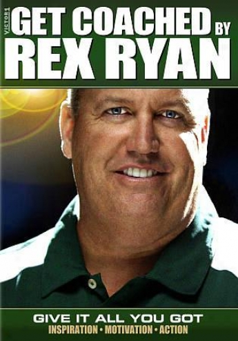 Get Coached By Rex Ryan - Give It All You Got