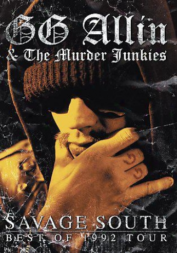 Gg Allin & The Murder Junkies - Uncultivated  South: Best Of 1992 Tour