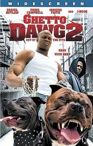 Ghetto Dawg 2: Out Of The Pits