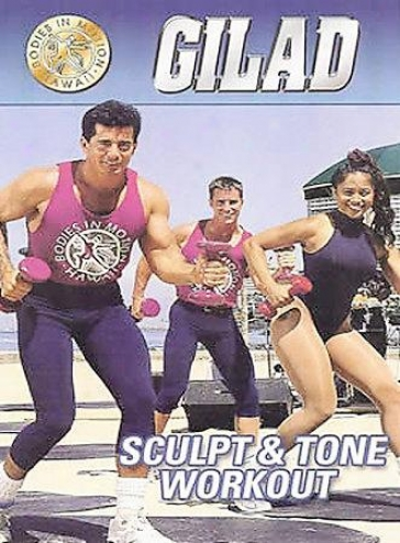 Gilad - Sculpt & Tone Workout