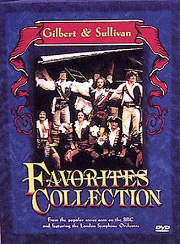 Gilbert & Sullivan: Favorites Collection