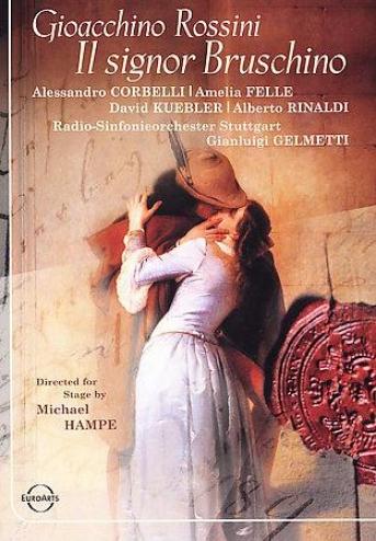 Gioacchino Rossini - Il Signor Bruschino