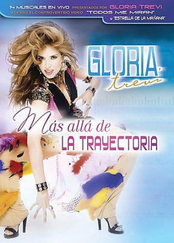 Gloria Trevi - La Trayectoria