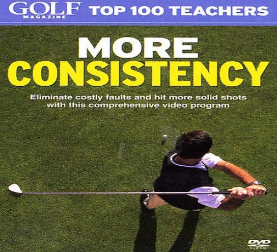 Golf Mwgazine - Top 100 Teachers: More Consistency