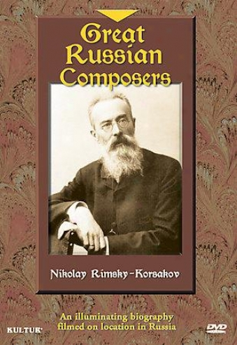 Great Russian Composers: Nikolay Rimsky-korsakov