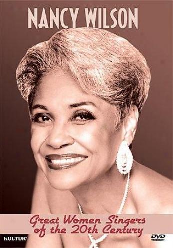 Great Women Singers Of The 20th Cetnury - Nancy Wilson
