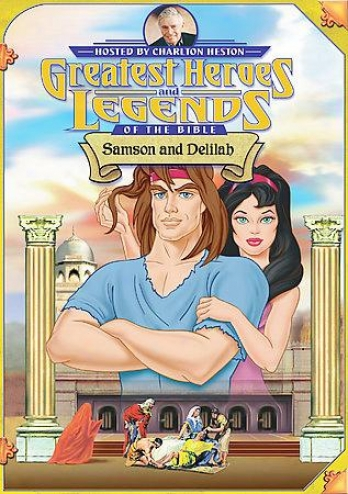 Greatest Heroes And Legends Of The Bible - Samson And Delilah