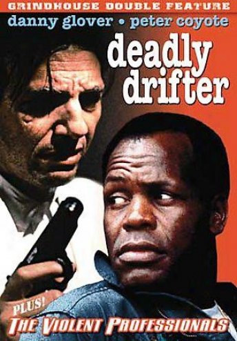 Grindhouse Double Characteristic: Deadly Drifter/the Violent Professionals