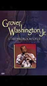 Grover Washington Jr. - Position Room Only